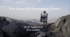 Frames of Representation (FoR): New Visions for Documentary Cinema, ICA: London, 20-27 April 2016